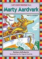 Marty Aardvark (Let's Read Together (R))