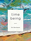 Time Being (Kuhl House Poets)