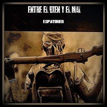 Entre El Bien Y El Mal (feat. Escrot, Cubo Luna)