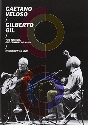 Caetano Veloso & Gilberto Gil - Dois Amigos, Um Século De Música (Ao Viv