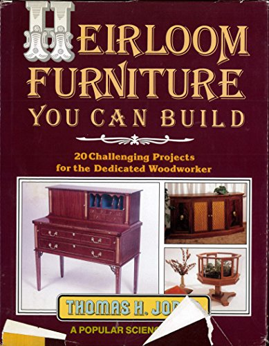 HEIRLOOM FURNITURE YOU CAN BUILD.