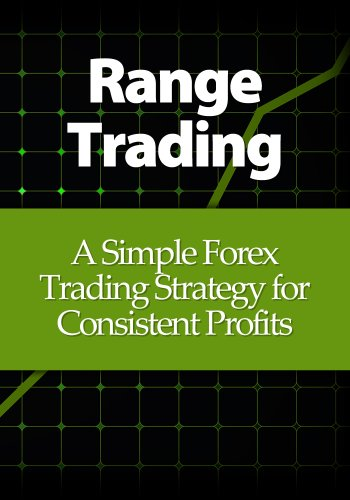 Range Trading: A Simple Forex Trading Strategy for Consistent Profits (English Edition)