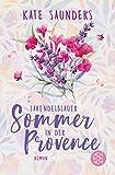 Lavendelblauer Sommer in der Provence: Roman