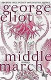 Middlemarch: Eine Studie über das Leben in der Provinz, Roman