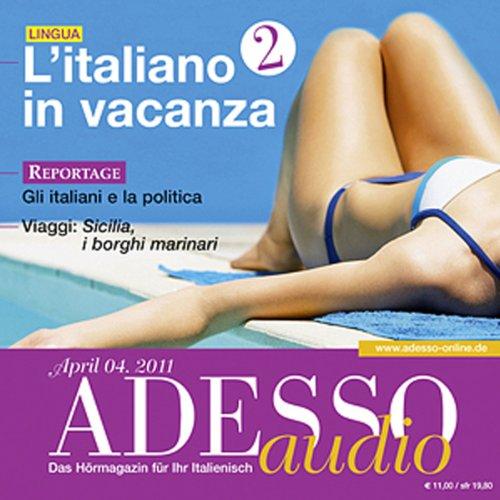 ADESSO Audio - L'italiano in vacanza. 4/2011 Titelbild