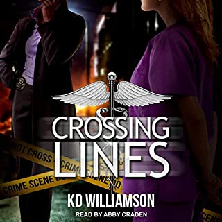 Crossing Lines     Cops and Docs Series, Book 2              By:                                                                                                                                 KD Williamson                               Narrated by:                                                                                                                                 Abby Craden                      Length: 8 hrs and 16 mins     8 ratings     Overall 4.9