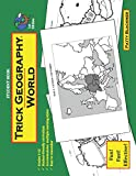 Trick Geography: World--Student Book: Making things what they're not so you remember what they are!