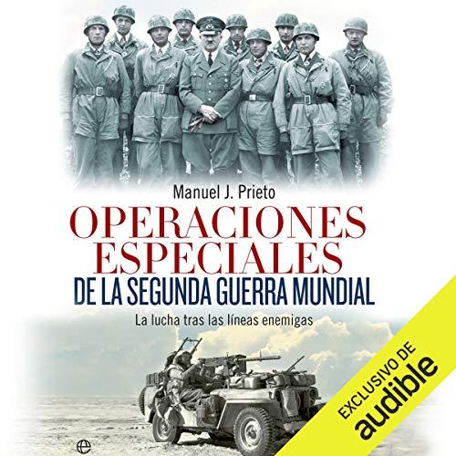 Operaciones especiales de la Segunda Guerra Mundial [Special Operations of the Second World War] audiobook cover art