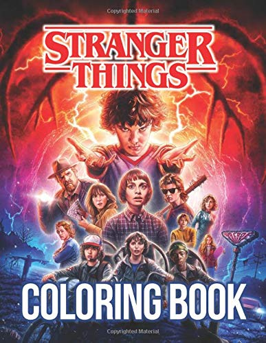 Stranger Things Coloring Book: Over 25 Coloring Pages about