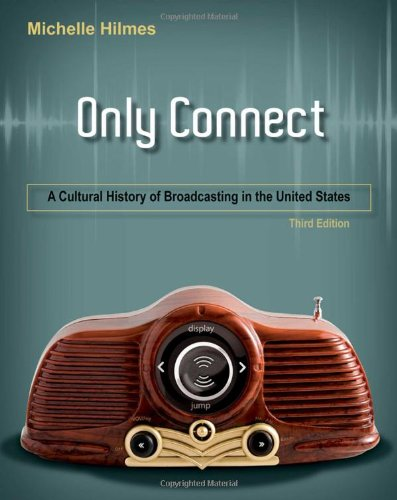 Only Connect: A Cultural History of Broadcasting in the...