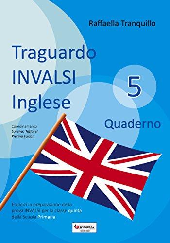 Traguardo INVALSI inglese. Per la Scuola elementare (Vol. 5)