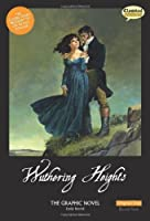 Wuthering Heights The Graphic Novel: Original Text (British English) by Emily Bronte(2010-08-31)