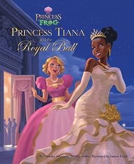 The Princess and the Frog: Princess Tiana and the Royal Ball by Natasha Anastasia Tarpley (2009-10-06)