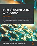 Scientific Computing with Python: High-performance scientific computing with NumPy, SciPy, and pandas, 2nd Edition