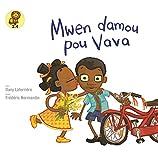 Mwen damou pou Vava (Softvocer) (Haitian CreoleEdition) (Creole and Haitian Edition)