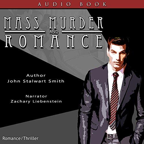Mass Murder and Romance audiobook cover art
