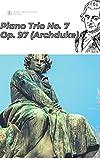 Beethoven Piano Trio No. 7 in B♭ major ('Archduke'), Op. 97 ('beethoven piano trio sheet music score') (English Edition)