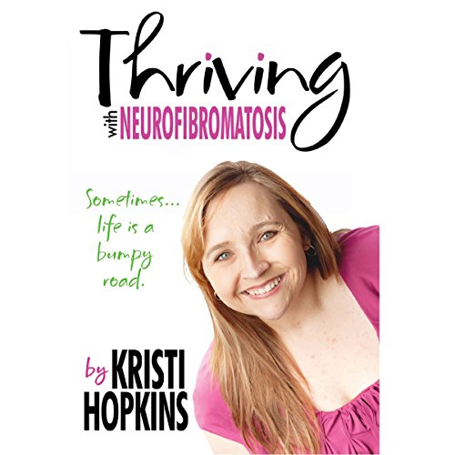 Thriving with Neurofibromatosis audiobook cover art
