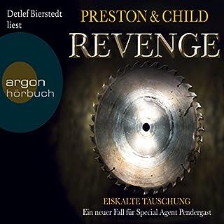 Revenge: Eiskalte Täuschung     Pendergast 11              Autor:                                                                                                                                 Douglas Preston,                                                                                        Lincoln Child                               Sprecher:                                                                                                                                 Detlef Bierstedt                      Spieldauer: 12 Std. und 49 Min.     1.498 Bewertungen     Gesamt 4,4