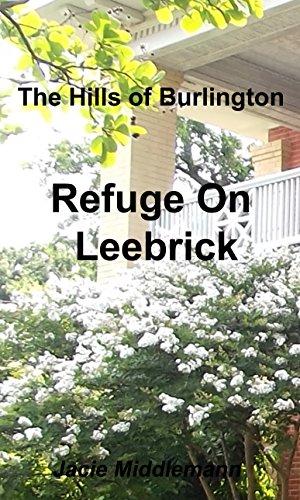 Refuge on Leebrick (The Hills of Burlington Book 4)