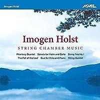 Holst: String Chamber Music