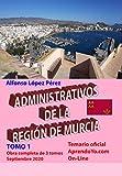 ADMINISTRATIVOS DE LA REGIÓN DE MURCIA - TOMO 1: Temario del Turno LIbre - AprendoYo.com
