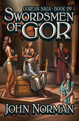 Swordsmen of Gor (Gorean Saga Book 29) by [John Norman]