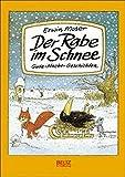 Der Rabe im Schnee: Gute-Nacht-Geschichten (Beltz & Gelberg) - Erwin Moser
