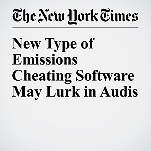 New Type of Emissions Cheating Software May Lurk in Audis cover art