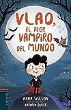 Vlad, el peor vampiro del mundo: 1