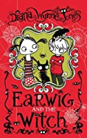 Earwig and the Witch by Diana Wynne Jones(2011-09-01)
