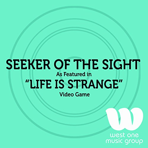 Seeker of the Sight (As Featured in 'Life is Strange' Video Game)