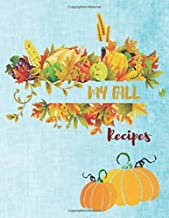 My FALL Recipes: Turquoise pattern Autumn - Blank Cookbook XXL size (8.5 x 11) Recipe Journal and Organizer to write in (Recipe keeper)