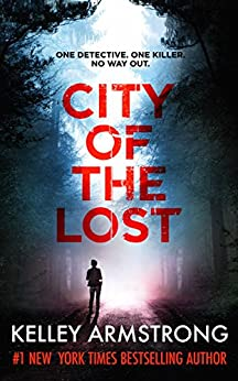 City of the Lost (Rockton Book 1) by [Kelley Armstrong]