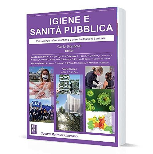 Igiene e sanità pubblica (Per Scienze Infermieristiche e altre Professioni Sanitarie)