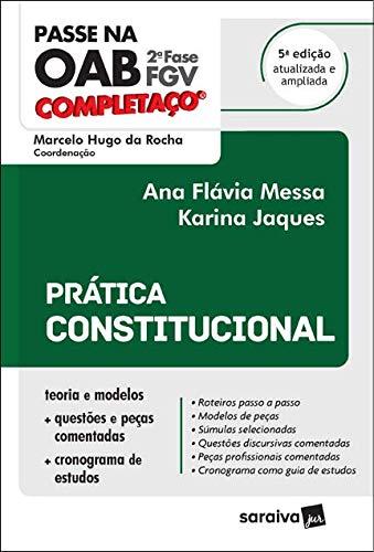 Passe na OAB - 2ª Fase - FGV - Completaço - Prática Constitucional - 5ª Edição 2021