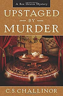 Upstaged by Murder: A Rex Graves Mystery, Bk 9