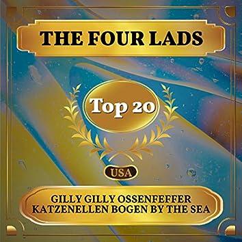 Gilly Gilly Ossenfeffer Katzenellen Bogen by the Sea (Billboard Hot 100 - No 18)