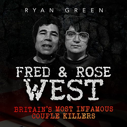 Fred & Rose West audiobook cover art