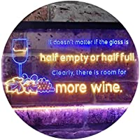 Doesn't Matter Half Empty Half Full Room For More Wine Dual Color LED看板 ネオンプレート サイン 標識 青色 + 黄色 400 x 300mm st6s43-i3404-by