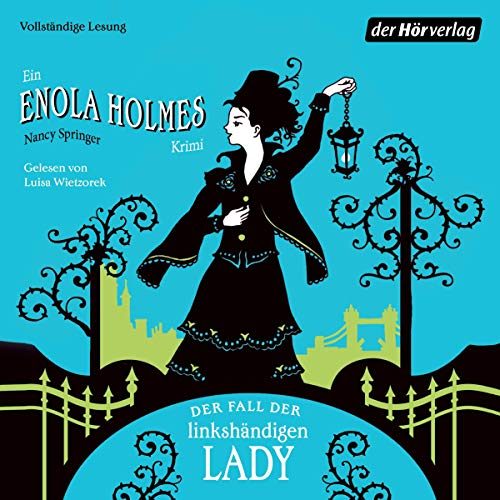 Der Fall der linkshändigen Lady: Enola Holmes 2