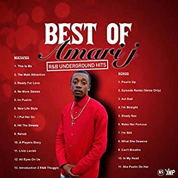 Best Of Amari J: R&B Underground Hits