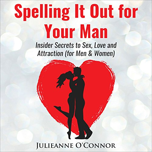 Spelling It out for Your Man audiobook cover art
