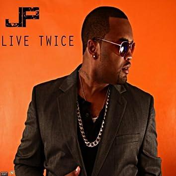 Live Twice