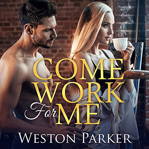 Come Work for Me cover art