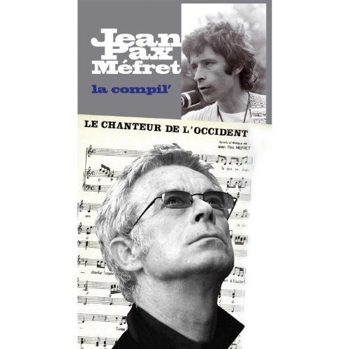 Jean-Pax Méfret : La compil (Volume 1 de la compil)