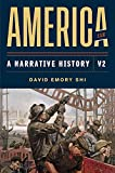 America: A Narrative History (Eleventh Edition) (Vol. 2)