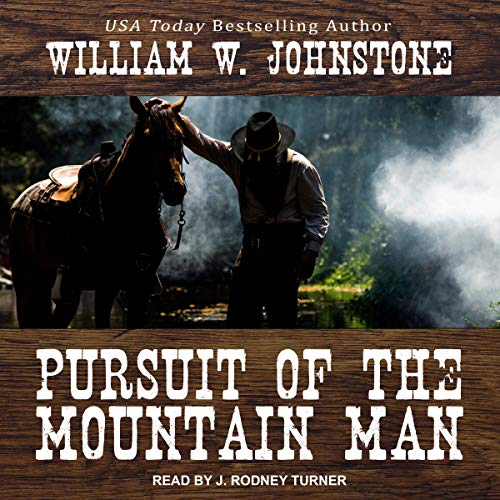 Pursuit of the Mountain Man Audiobook By William W. Johnstone cover art
