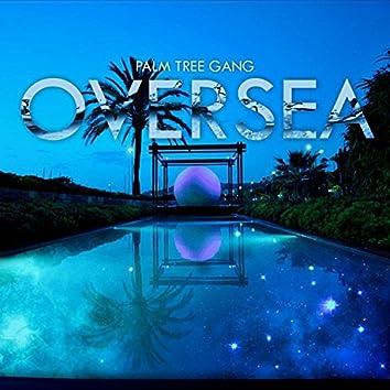 Oversea (I'm Coming Home)