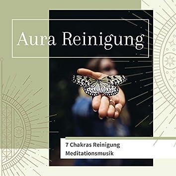 Aura Reinigung: 7 Chakras Reinigung Meditationsmusik